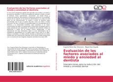 Portada del libro de Evaluación de los factores asociados al miedo y ansiedad al dentista