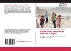 Portada del libro de Relaciones Humanas Padres e Hijos