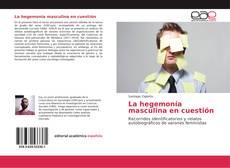 Bookcover of La hegemonía masculina en cuestión