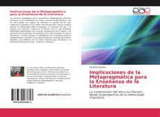 Implicaciones de la Metapragmática para la Enseñanza de la Literatura kitap kapağı