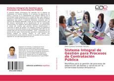 Bookcover of Sistema Integral de Gestión para Procesos de Contratación Pública