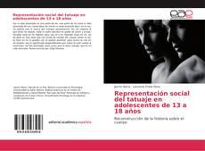 Bookcover of Representación social del tatuaje en adolescentes de 13 a 18 años