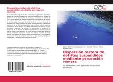Обложка Dispersión costera de detritos suspendidos mediante percepción remota