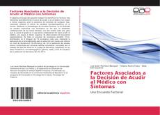 Couverture de Factores Asociados a la Decisión de Acudir al Médico con Síntomas