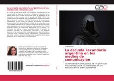 Portada del libro de La escuela secundaria argentina en los medios de comunicación
