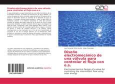 Borítókép a  Diseño electromecánico de una válvula para controlar el flujo con e.s. - hoz