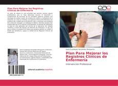 Plan Para Mejorar los Registros Clínicos de Enfermería的封面