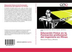 Bookcover of Educación Física en la Formación profesional del Ingeniero en Minas