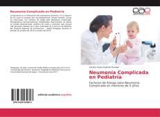 Bookcover of Neumonía Complicada en Pediatría