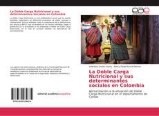 Обложка La Doble Carga Nutricional y sus determinantes sociales en Colombia
