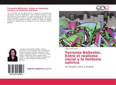 Bookcover of Torrente Ballester. Entre el realismo social y la fantasía satírica