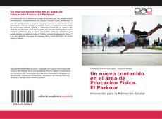 Portada del libro de Un nuevo contenido en el área de Educación Física. El Parkour