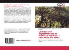 Buchcover von Combustión experimental de biomasa residual - cascarilla de arroz