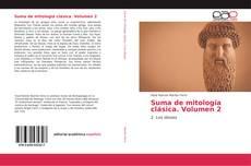 Bookcover of Suma de mitología clásica. Volumen 2
