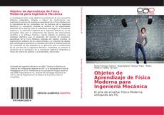 Buchcover von Objetos de Aprendizaje de Física Moderna para Ingeniería Mecánica