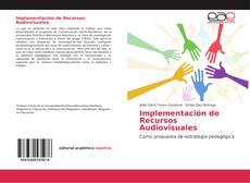 Couverture de Implementación de Recursos Audiovisuales