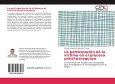 La participación de la víctima en el proceso penal paraguayo kitap kapağı