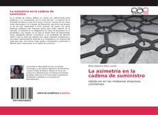 Bookcover of La asimetría en la cadena de suministro