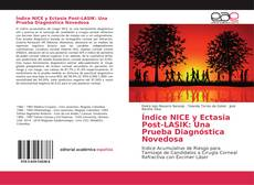 Borítókép a  Índice NICE y Ectasia Post-LASIK: Una Prueba Diagnóstica Novedosa - hoz