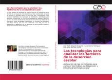 Portada del libro de Las tecnologías para analizar los factores de la deserción escolar