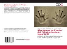 Copertina di Aborígenes en Puerto del Príncipe hasta el siglo XVIII