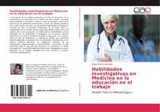 Portada del libro de Habilidades investigativas en Medicina en la educación en el trabajo