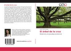Couverture de El árbol de la cruz