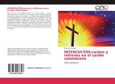 Portada del libro de INTERCULTOS:cantos y refranes en el caribe colombiano