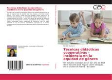 Portada del libro de Técnicas didácticas cooperativas - incidencia en la equidad de género