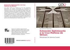 Couverture de Extensión Optimizante a la Cruz Maltesa de Wilson