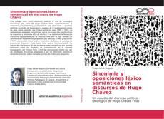 Borítókép a  Sinonimia y oposiciones léxico semánticas en discursos de Hugo Chávez - hoz
