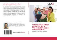 Bookcover of Interculturalidad: desafios de la Vinculación Social Universitaria