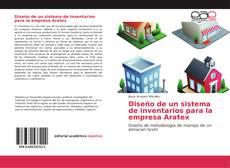 Buchcover von Diseño de un sistema de inventarios para la empresa Aratex