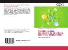 Portada del libro de Protocolo para recepción de residuos eléctrico-electrónicos