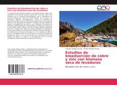 Buchcover von Estudios de bioadsorción de cobre y zinc con biomasa seca de levaduras