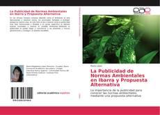 Couverture de La Publicidad de Normas Ambientales en Ibarra y Propuesta Alternativa