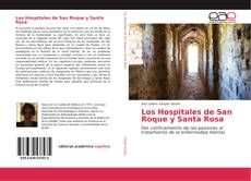Bookcover of Los Hospitales de San Roque y Santa Rosa