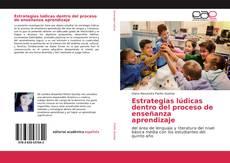 Bookcover of Estrategias lúdicas dentro del proceso de enseñanza aprendizaje
