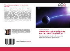 Modelos cosmológicos en la ciencia escolar的封面