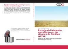 Bookcover of Estudio del bienestar psicológico en los rituales de familias wayuu