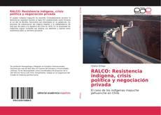 Capa do livro de RALCO: Resistencia indígena, crisis política y negociación privada