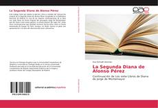 Bookcover of La Segunda Diana de Alonso Pérez