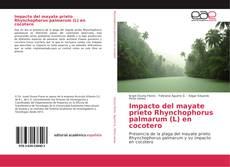 Impacto del mayate prieto Rhynchophorus palmarum (L) en cocotero kitap kapağı