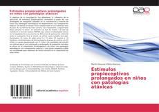 Buchcover von Estímulos propioceptivos prolongados en niños con patologías atáxicas