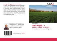 Bookcover of Inmigración y economías étnicas