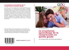 Обложка La enseñanza-aprendizaje de la comprensión en quinto grado