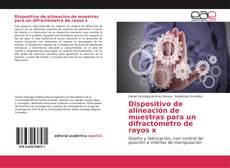 Capa do livro de Dispositivo de alineación de muestras para un difractómetro de rayos x