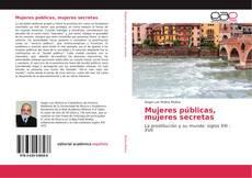 Bookcover of Mujeres públicas, mujeres secretas