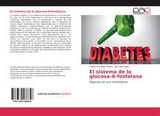 Обложка El sistema de la glucosa-6-fosfatasa