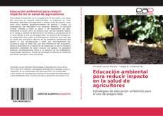 Portada del libro de Educación ambiental para reducir impacto en la salud de agricultores